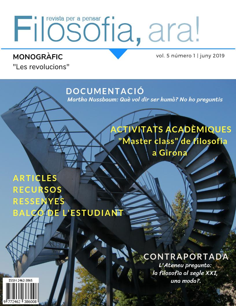 Filosofia, ara!, revista per a pensar. Vol. 5, N. 1 - Juny 2019